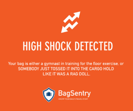 BagSentry high shock detected